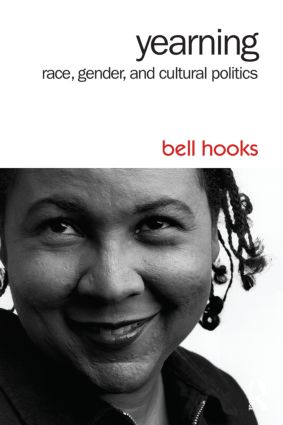 Yearning: Race, Gender, and Cultural Politics book cover