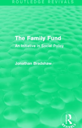 The Family Fund (Routledge Revivals): An Initiative in Social Policy, 1st Edition (Paperback) book cover
