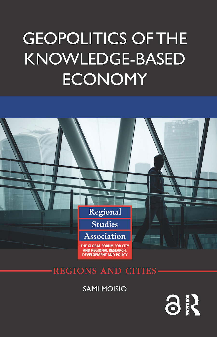 Geopolitics of the Knowledge-Based Economy: 1st Edition (Hardback) book cover