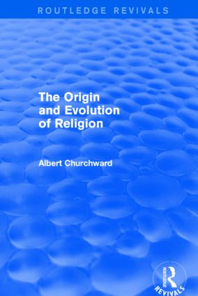 The Origin and Evolution of Religion (Routledge Revivals) book cover