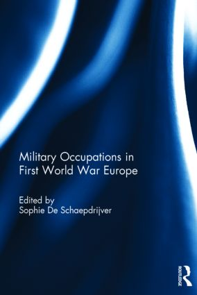 Military Occupations in First World War Europe: 1st Edition (Hardback) book cover