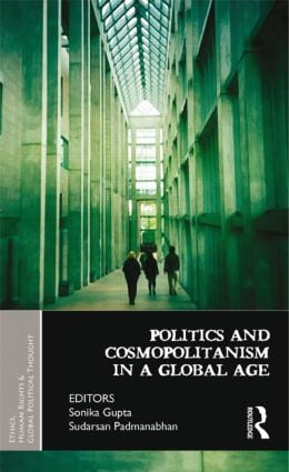Politics and Cosmopolitanism in a Global Age book cover