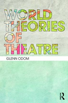 World Theories of Theatre book cover