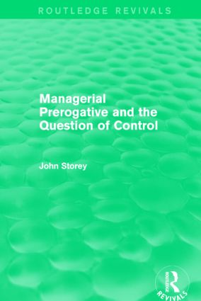 Managerial Prerogative and the Question of Control (Routledge Revivals): 1st Edition (e-Book) book cover