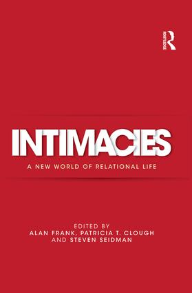 Intimacies: A New World of Relational Life, 1st Edition (e-Book) book cover
