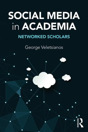 Social Media in Academia: Networked Scholars (Paperback) book cover