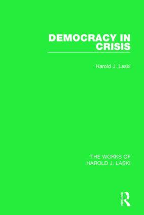 Democracy in Crisis (Works of Harold J. Laski): 1st Edition (Paperback) book cover