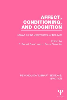 Affect, Conditioning, and Cognition: Essays on the Determinants of Behavior book cover