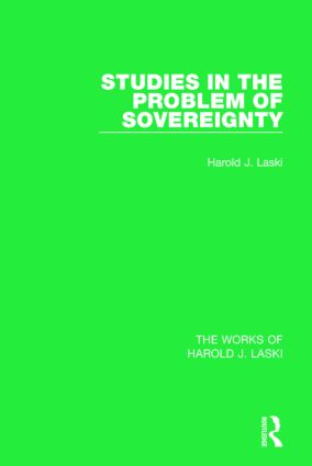 Studies in the Problem of Sovereignty (Works of Harold J. Laski): 1st Edition (Paperback) book cover