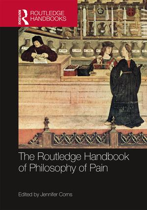 The Routledge Handbook of Philosophy of Pain book cover