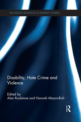 Disability, Hate Crime and Violence: 1st Edition (Paperback) book cover