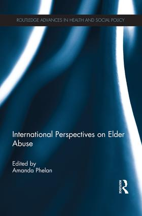 International Perspectives on Elder Abuse: 1st Edition (Paperback) book cover