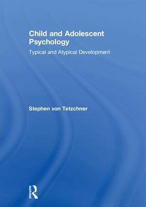 Child and Adolescent Psychology: Typical and Atypical Development book cover