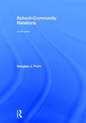 School-Community Relations: 4th Edition (Hardback) book cover