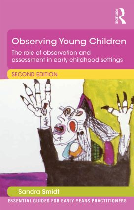 Observing Young Children: The role of observation and assessment in early childhood settings book cover