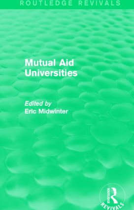 Mutual Aid Universities (Routledge Revivals): 1st Edition (Hardback) book cover