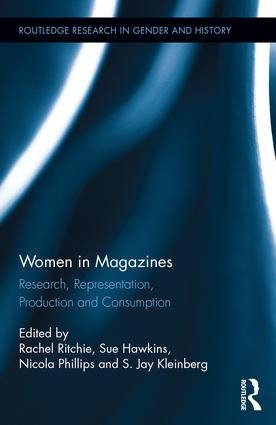 Women in Magazines: Research, Representation, Production and Consumption (Hardback) book cover