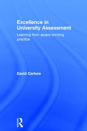 Excellence in University Assessment: Learning from award-winning practice, 1st Edition (Hardback) book cover