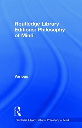 Routledge Library Editions: Philosophy of Mind