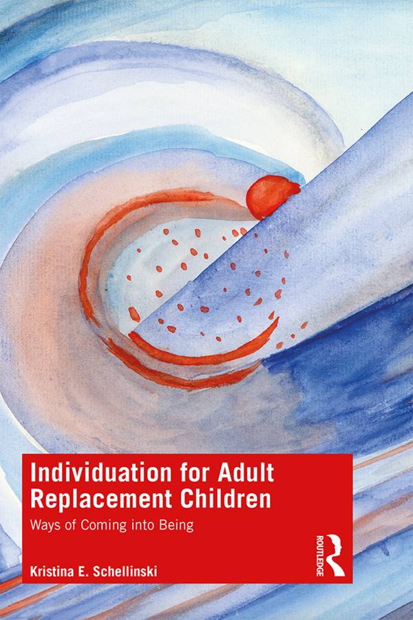Individuation for Adult Replacement Children