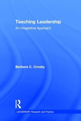 Teaching Leadership: An Integrative Approach, 1st Edition (Hardback) book cover