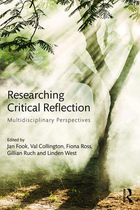 Researching Critical Reflection: Multidisciplinary Perspectives book cover