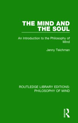The Mind and the Soul: An Introduction to the Philosophy of Mind, 1st Edition (Paperback) book cover
