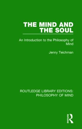 The Mind and the Soul: An Introduction to the Philosophy of Mind book cover