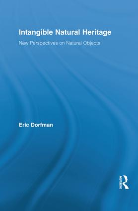 Intangible Natural Heritage: New Perspectives on Natural Objects book cover