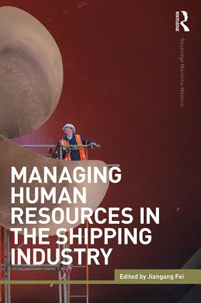 Managing Human Resources in the Shipping Industry: 1st Edition (Paperback) book cover