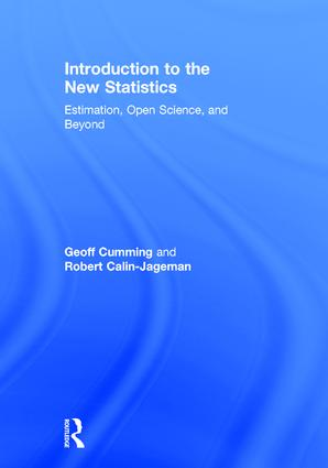 Introduction to the New Statistics: Estimation, Open Science, and Beyond book cover