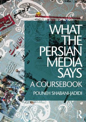 What the Persian Media says: A Coursebook, 1st Edition (Paperback) book cover