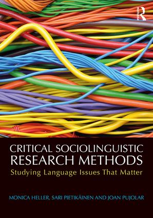 Critical Sociolinguistic Research Methods: Studying Language Issues That Matter book cover