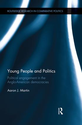 Young People and Politics: Political Engagement in the Anglo-American Democracies (Hardback) book cover