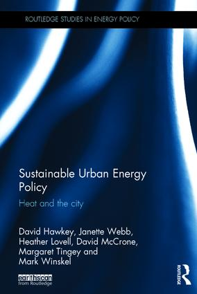 Sustainable Urban Energy Policy: Heat and the city book cover