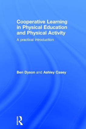Cooperative Learning in Physical Education and Physical Activity: A Practical Introduction book cover