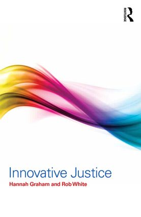 Innovative Justice: 1st Edition (Paperback) book cover