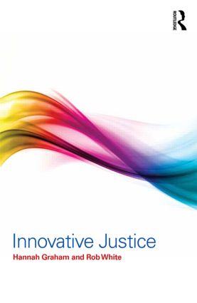 Innovative Justice: 1st Edition (e-Book) book cover