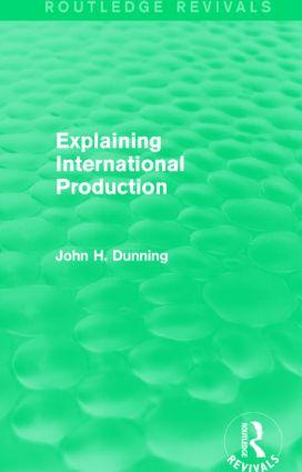 Explaining International Production (Routledge Revivals) book cover