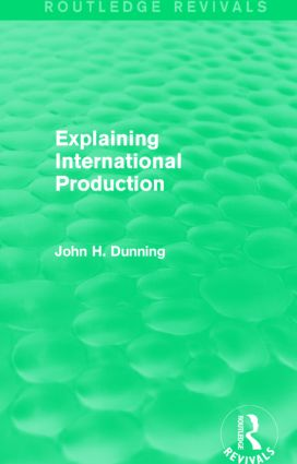 Explaining International Production (Routledge Revivals): 1st Edition (Paperback) book cover