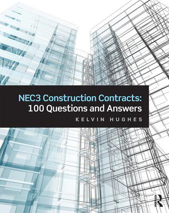 NEC3 Construction Contracts: 100 Questions and Answers book cover