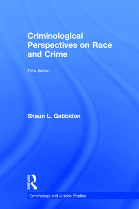Criminological Perspectives on Race and Crime: 3rd Edition (Hardback) book cover