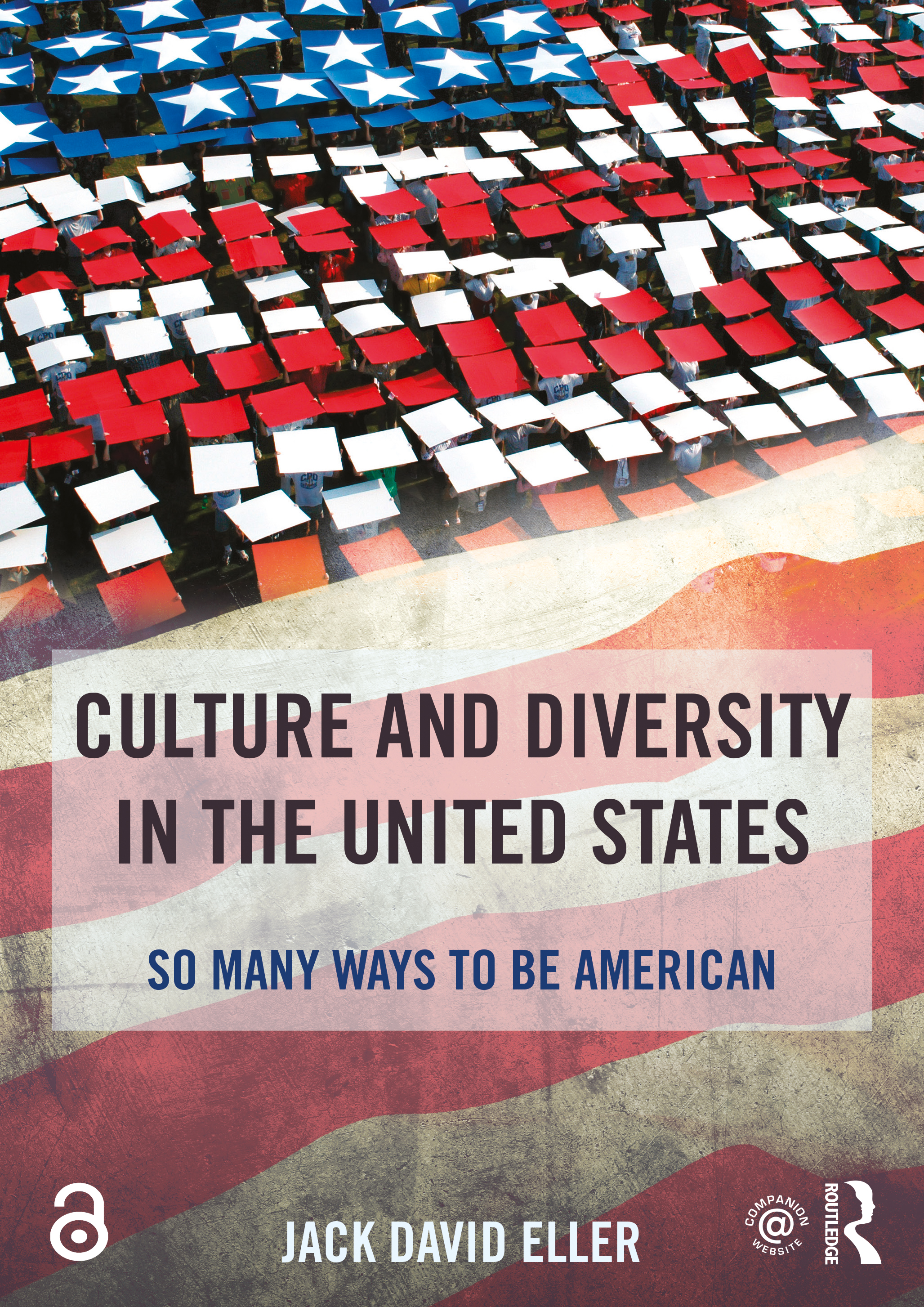 Culture and Diversity in the United States: So Many Ways to Be American, 1st Edition (Paperback) book cover