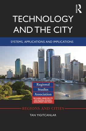Technology and the City: Systems, applications and implications book cover