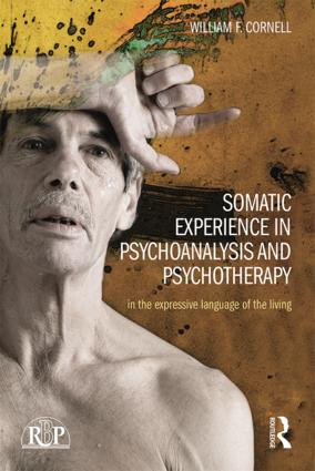 Somatic Experience in Psychoanalysis and Psychotherapy: In the expressive language of the living book cover