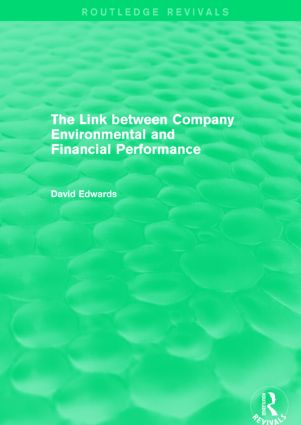 The Link Between Company Environmental and Financial Performance (Routledge Revivals): 1st Edition (Paperback) book cover