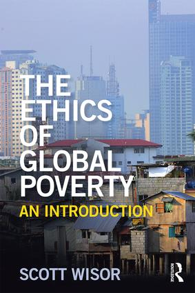The Ethics of Global Poverty: An introduction book cover