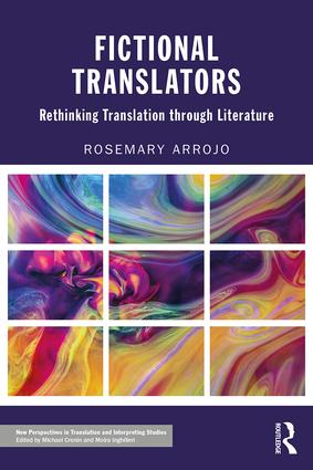 Fictional Translators: Rethinking Translation through Literature (Paperback) book cover