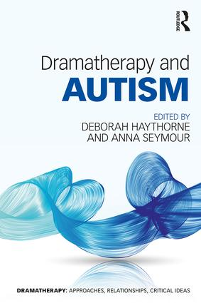 Dramatherapy and Autism book cover