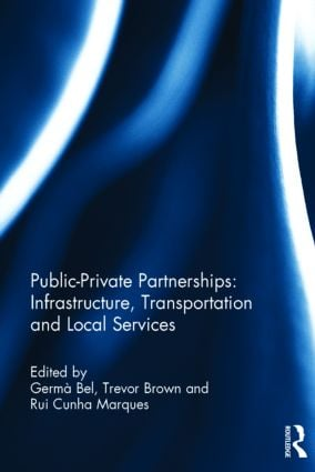 Public-Private Partnerships: Infrastructure, Transportation and Local Services: 1st Edition (Hardback) book cover